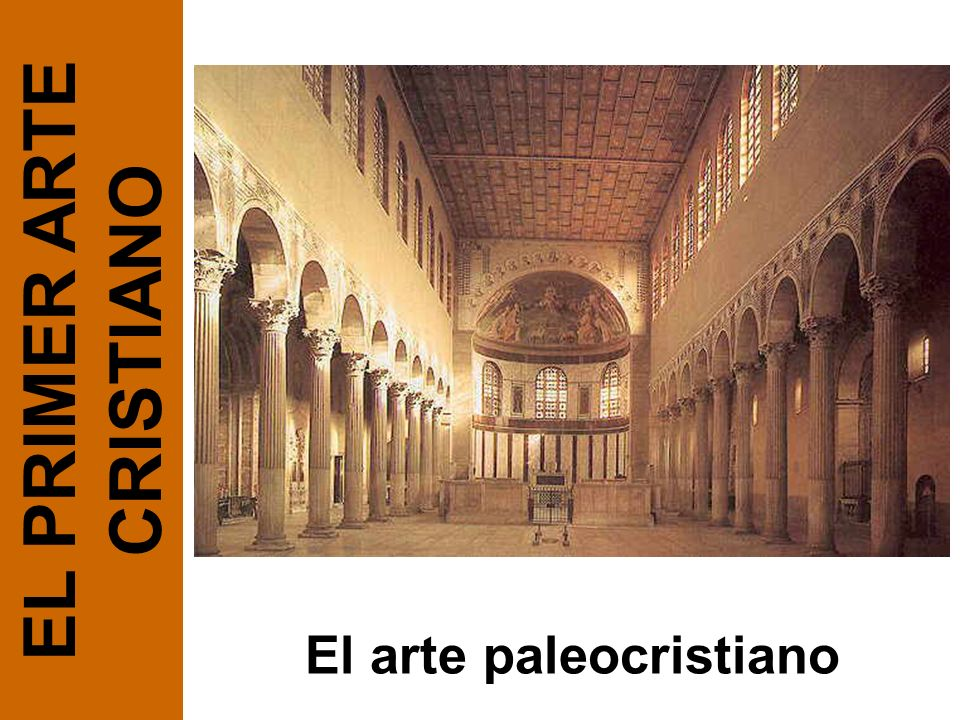 EL PRIMER ARTE CRISTIANO El arte paleocristiano
