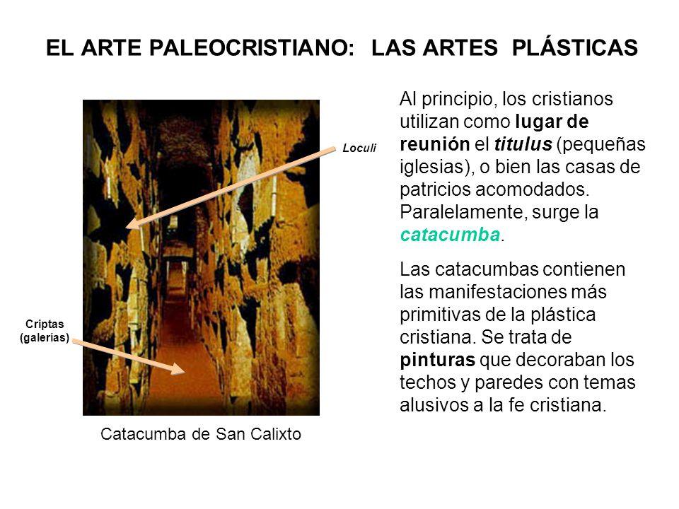 EL ARTE PALEOCRISTIANO: LAS ARTES PLÁSTICAS