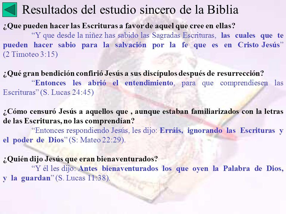 Resultados del estudio sincero de la Biblia