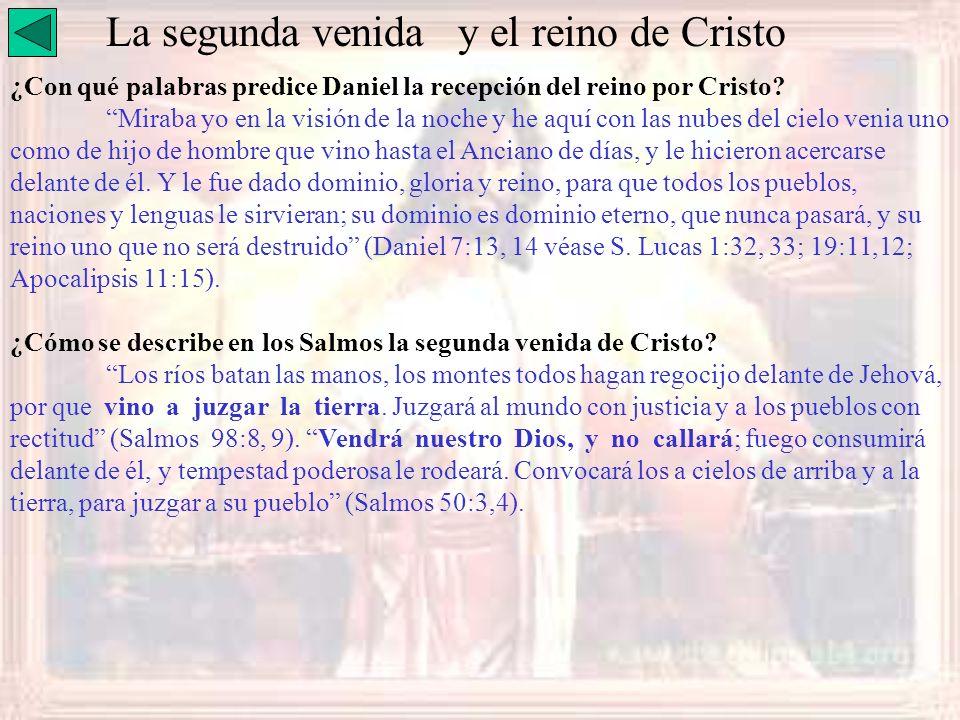 La segunda venida y el reino de Cristo