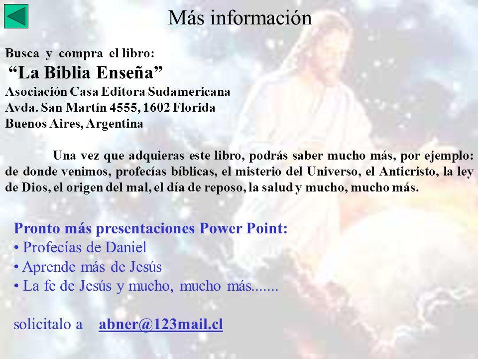 Más información Pronto más presentaciones Power Point: