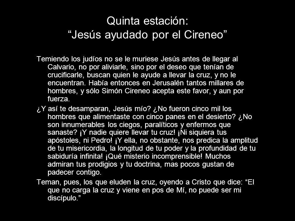 Quinta estación: Jesús ayudado por el Cireneo