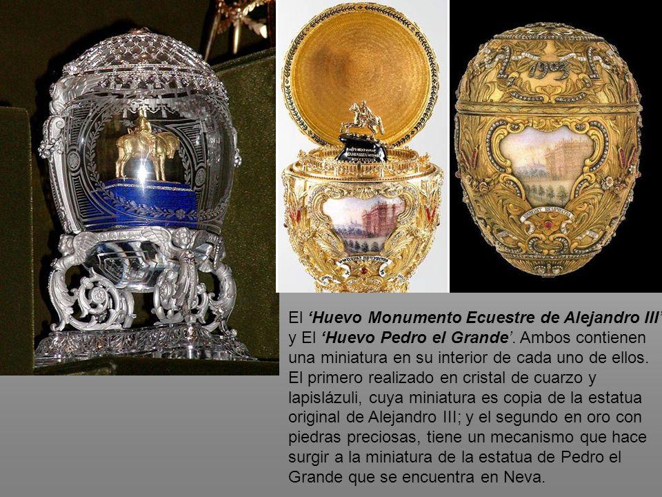 El 'Huevo Monumento Ecuestre de Alejandro III' y El 'Huevo Pedro el Grande'.