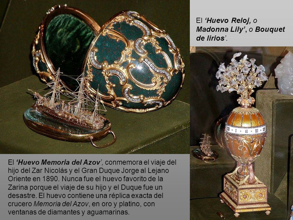 El 'Huevo Reloj, o Madonna Lily', o Bouquet de lirios'.