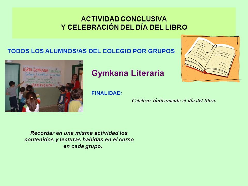 ACTIVIDAD CONCLUSIVA Y CELEBRACIÓN DEL DÍA DEL LIBRO