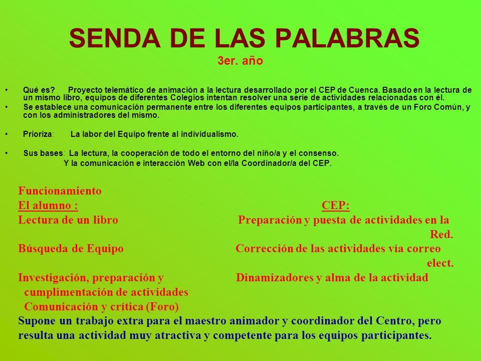 SENDA DE LAS PALABRAS 3er. año