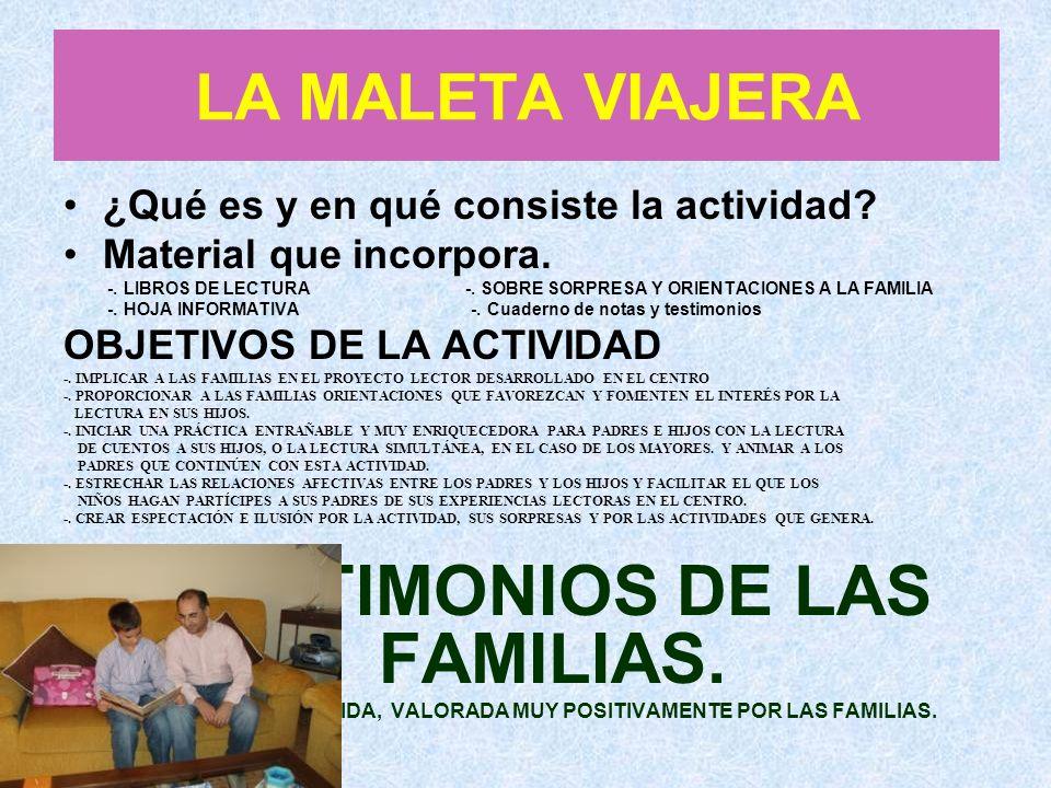 TESTIMONIOS DE LAS FAMILIAS.