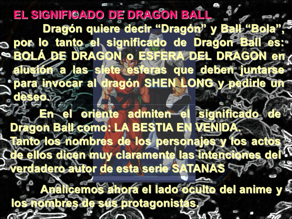 EL SIGNIFICADO DE DRAGON BALL