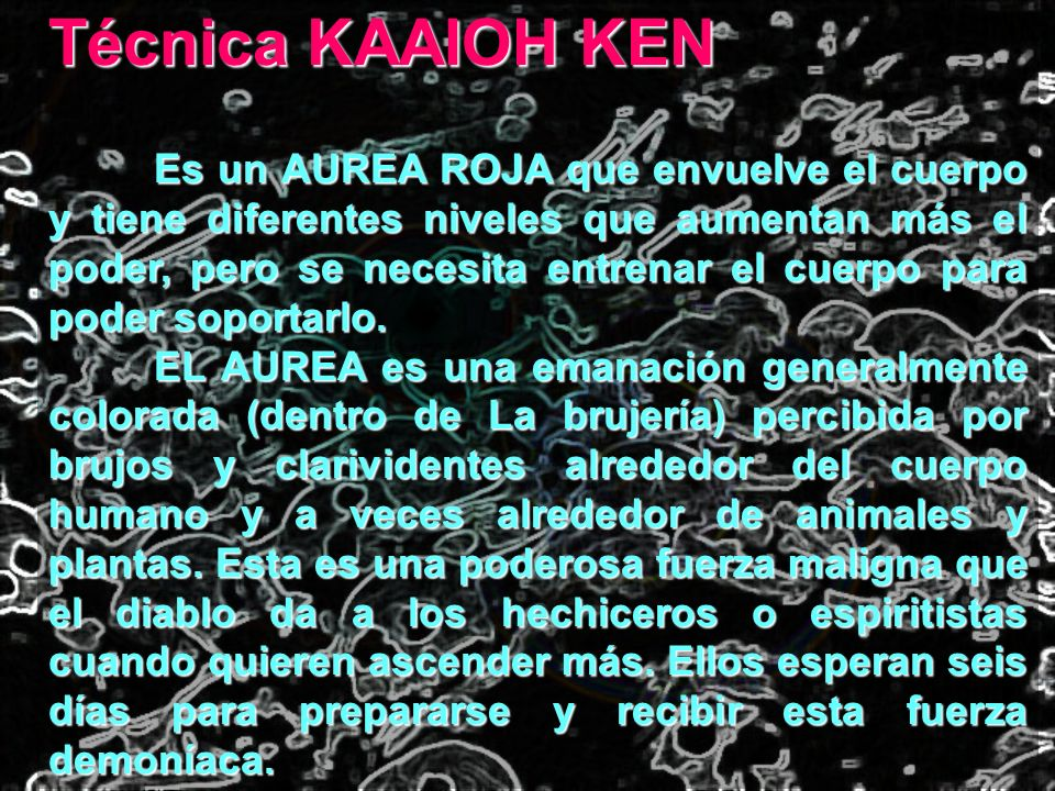 Técnica KAAIOH KEN