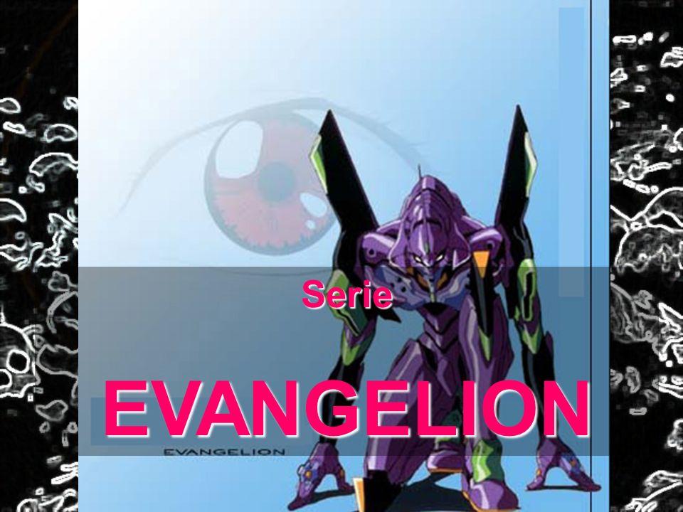 Serie EVANGELION
