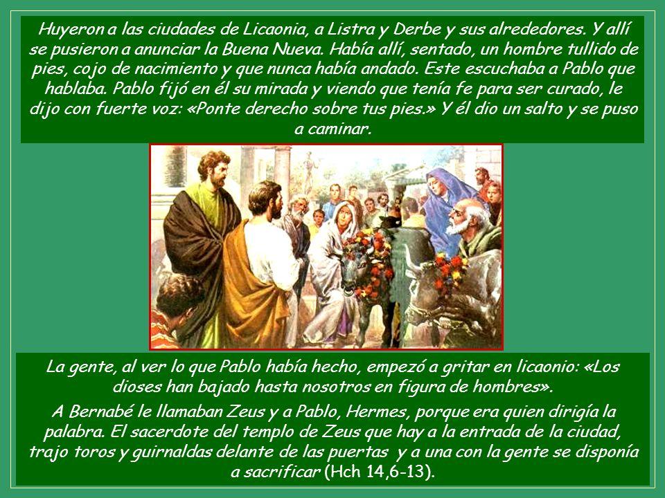 Huyeron a las ciudades de Licaonia, a Listra y Derbe y sus alrededores