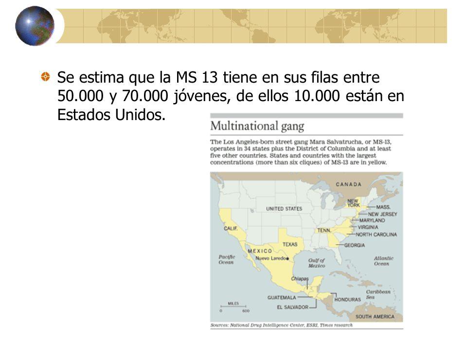 Se estima que la MS 13 tiene en sus filas entre 50. 000 y 70