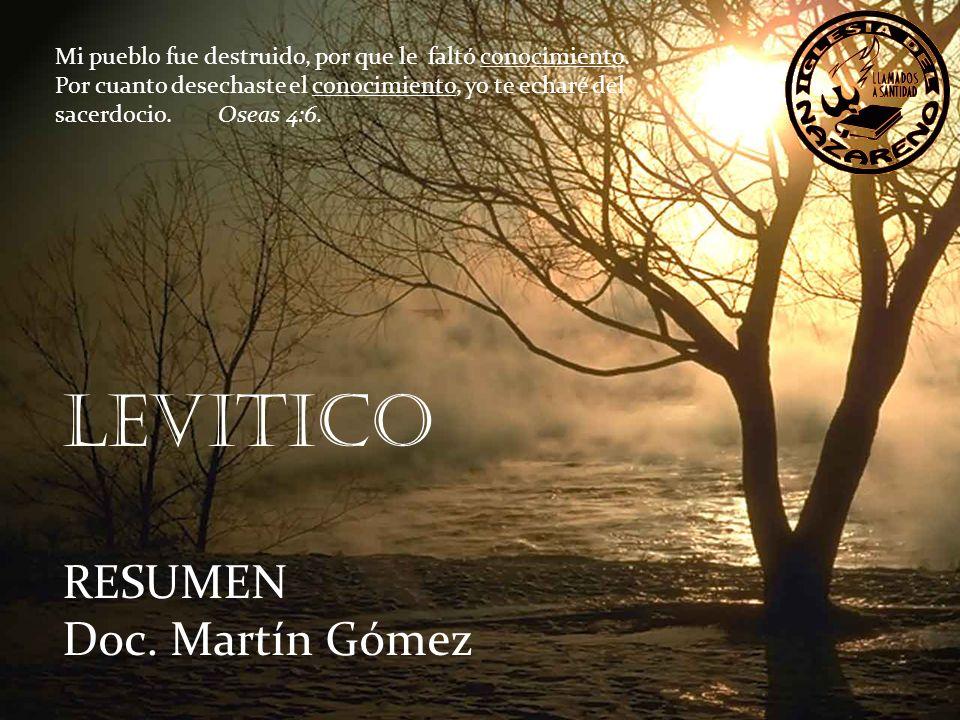 LEVITICO RESUMEN Doc. Martín Gómez