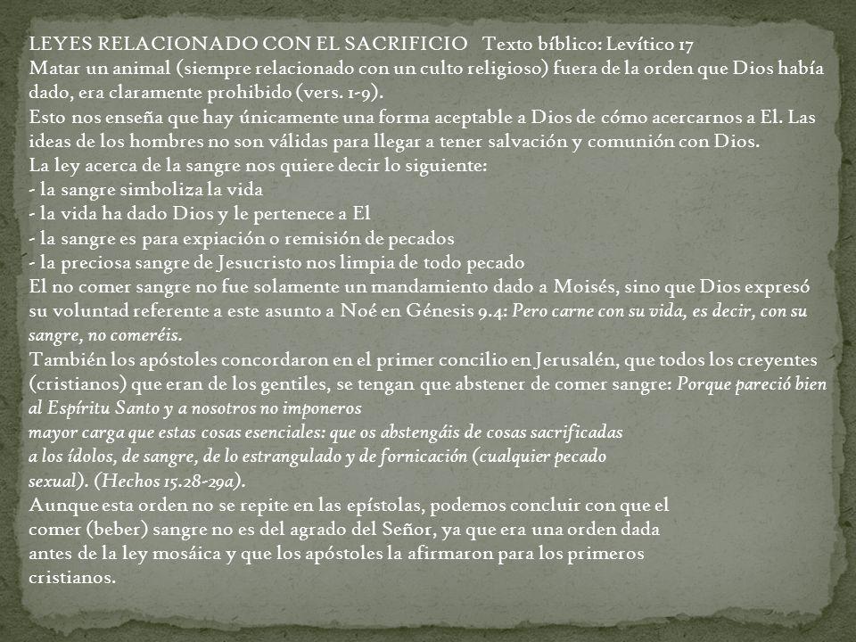 LEYES RELACIONADO CON EL SACRIFICIO Texto bíblico: Levítico 17