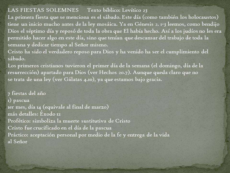 LAS FIESTAS SOLEMNES Texto bíblico: Levítico 23