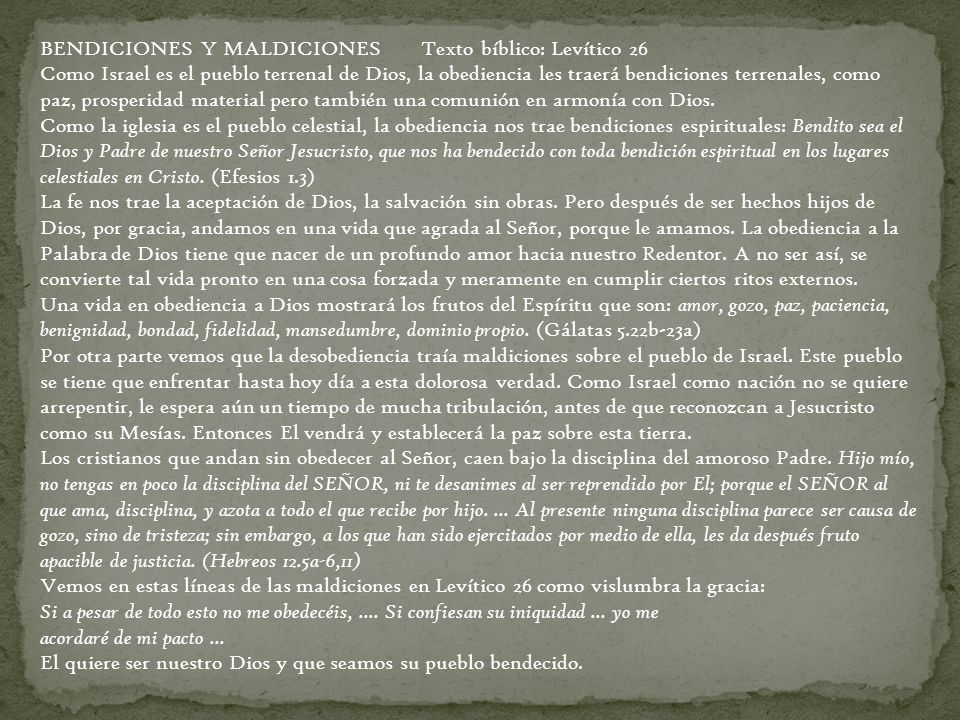 BENDICIONES Y MALDICIONES Texto bíblico: Levítico 26