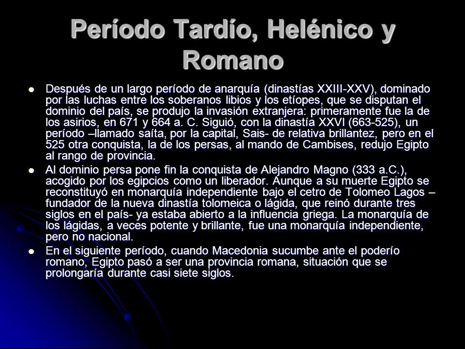 Período Tardío, Helénico y Romano