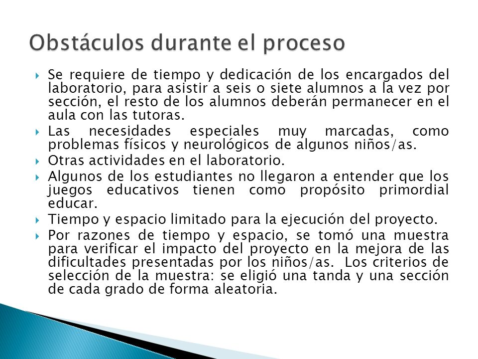 Obstáculos durante el proceso