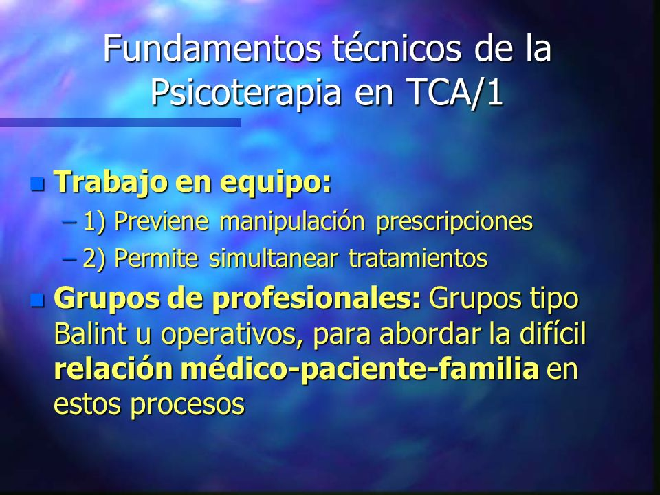 Fundamentos técnicos de la Psicoterapia en TCA/1