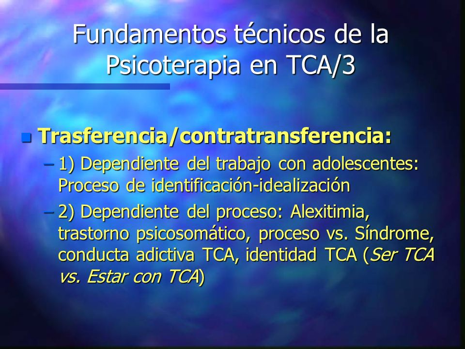 Fundamentos técnicos de la Psicoterapia en TCA/3