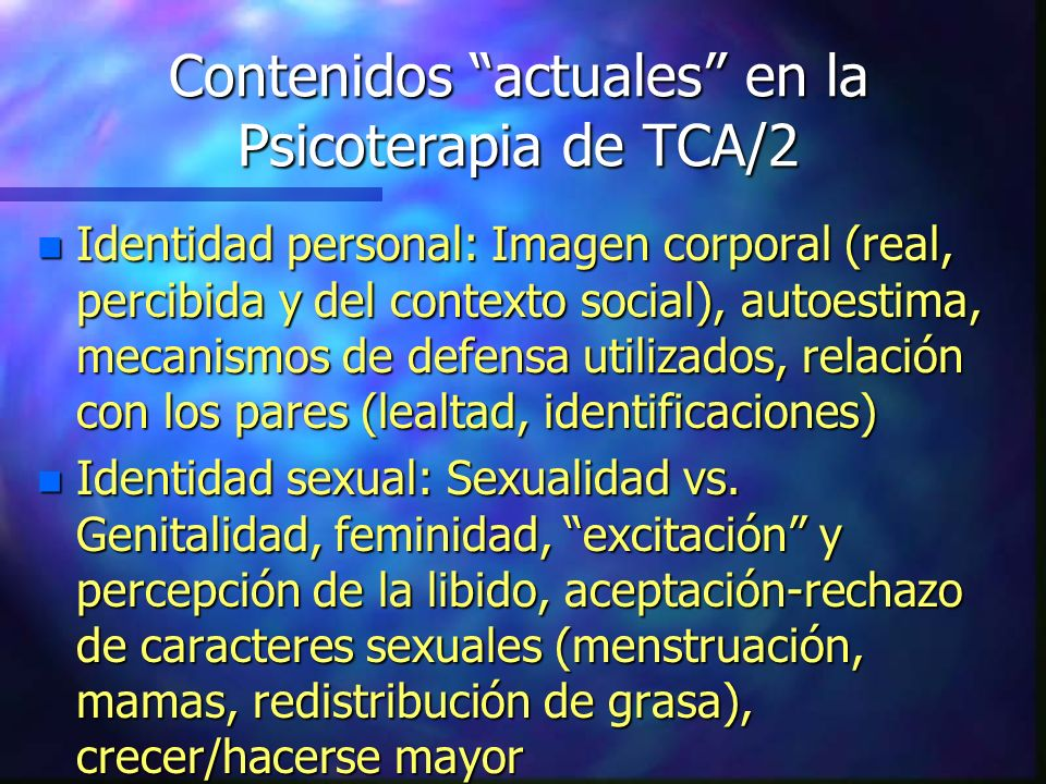 Contenidos actuales en la Psicoterapia de TCA/2