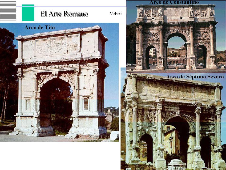 El Arte Romano Arco de Constantino Arco de Tito Arco de Séptimo Severo