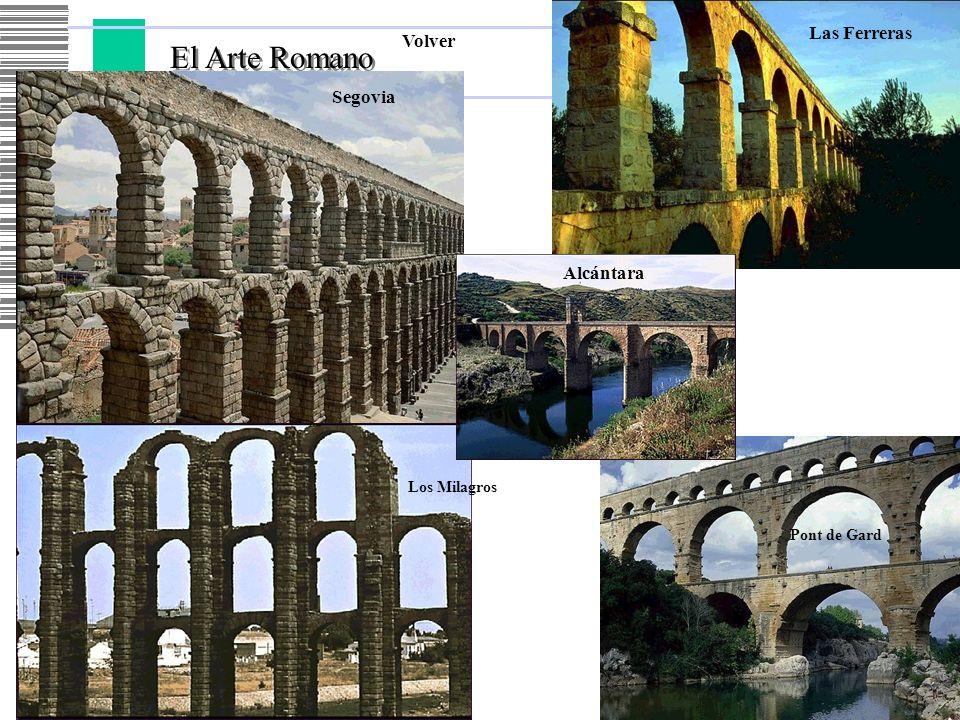 El Arte Romano Las Ferreras Volver Segovia Alcántara Los Milagros