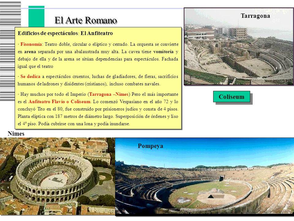 El Arte Romano Tarragona Coliseum Nimes Pompeya