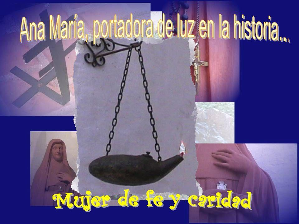 Ana María, portadora de luz en la historia...