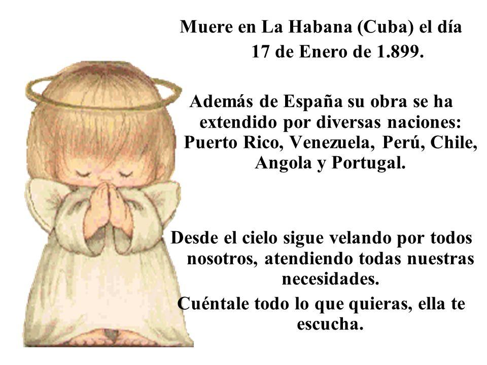 Muere en La Habana (Cuba) el día 17 de Enero de 1.899.