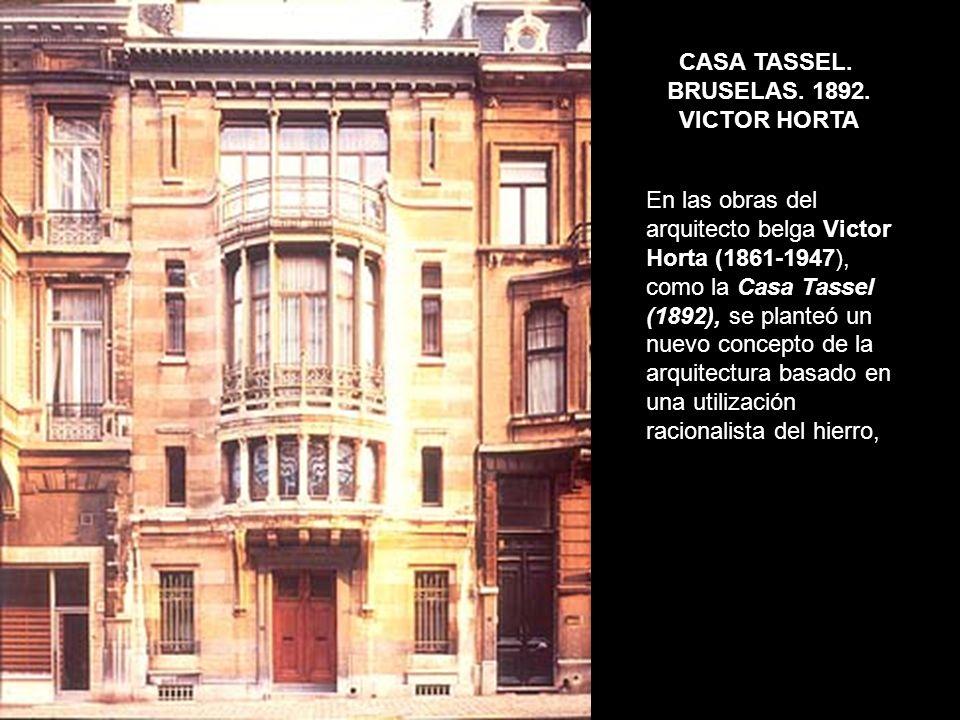 CASA TASSEL. BRUSELAS. 1892. VICTOR HORTA.