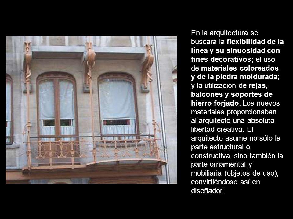 En la arquitectura se buscará la flexibilidad de la línea y su sinuosidad con fines decorativos; el uso de materiales coloreados y de la piedra moldurada; y la utilización de rejas, balcones y soportes de hierro forjado.