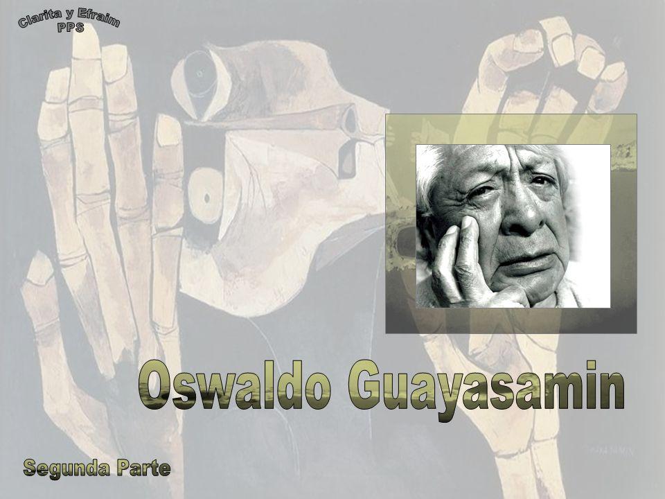 Clarita y Efraim PPS Oswaldo Guayasamin Segunda Parte