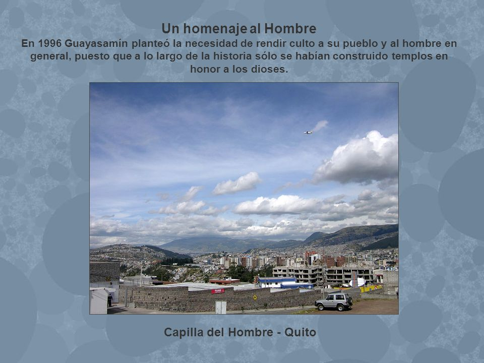 Capilla del Hombre - Quito