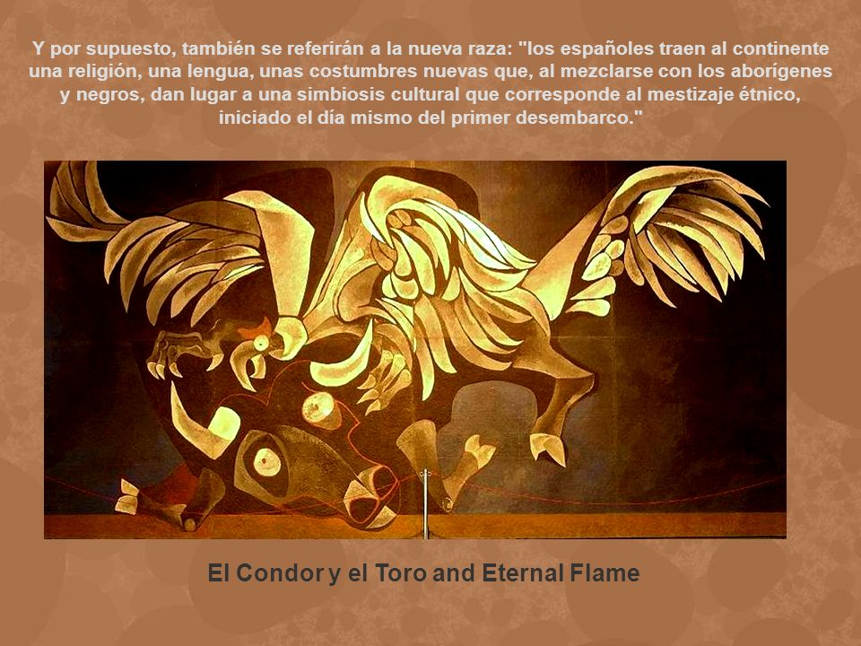 El Condor y el Toro and Eternal Flame