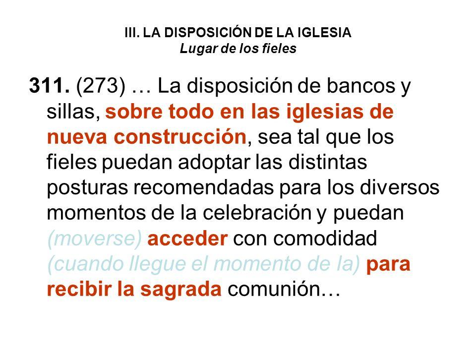 III. LA DISPOSICIÓN DE LA IGLESIA Lugar de los fieles