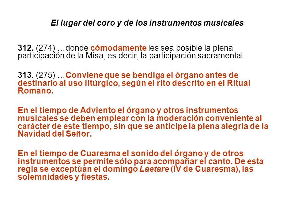 El lugar del coro y de los instrumentos musicales