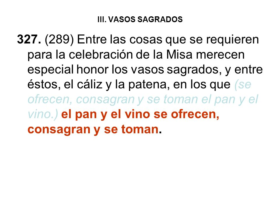 III. VASOS SAGRADOS