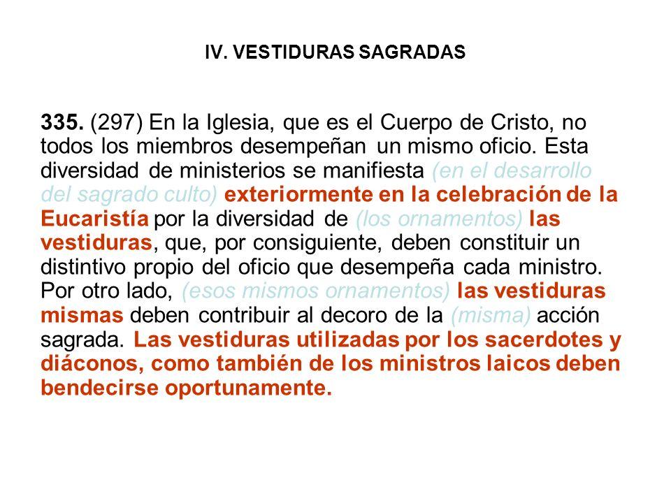 IV. VESTIDURAS SAGRADAS
