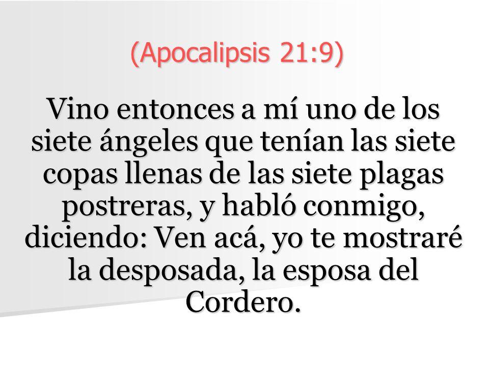 (Apocalipsis 21:9)