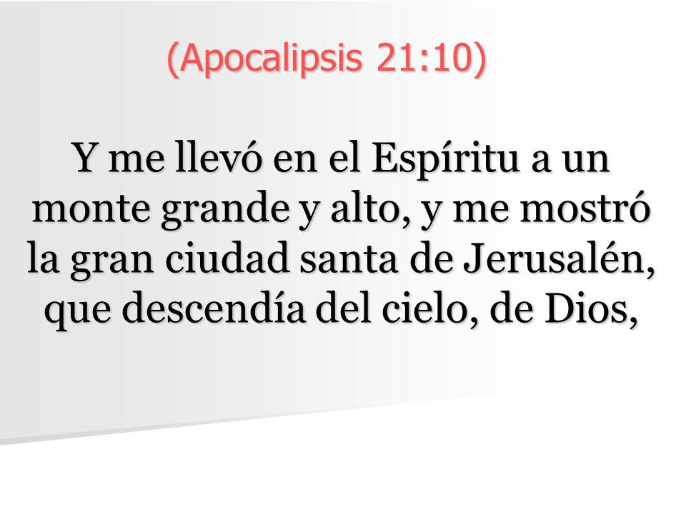 (Apocalipsis 21:10)