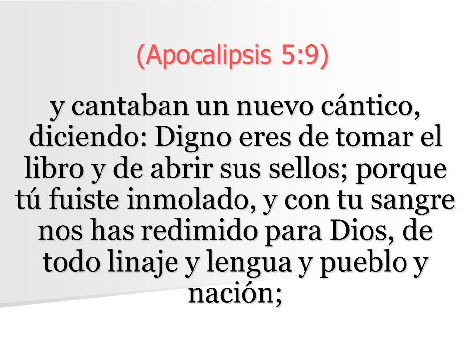 (Apocalipsis 5:9)