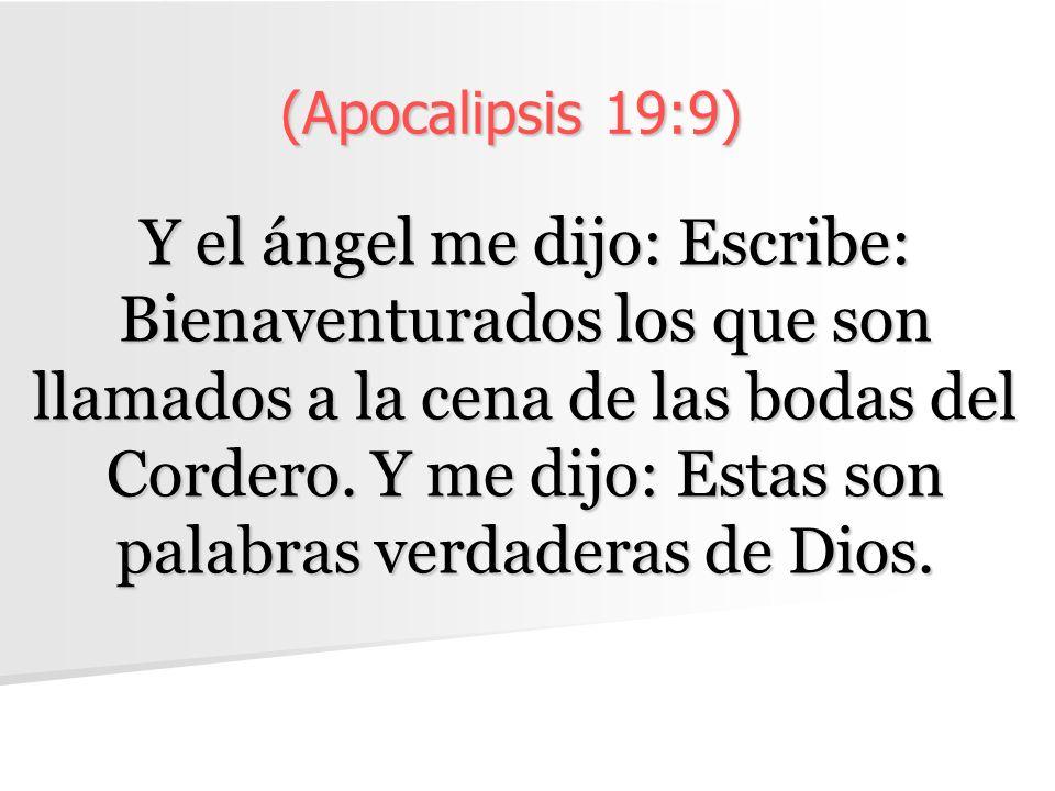 (Apocalipsis 19:9)