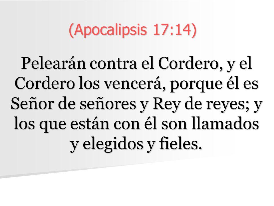 (Apocalipsis 17:14)