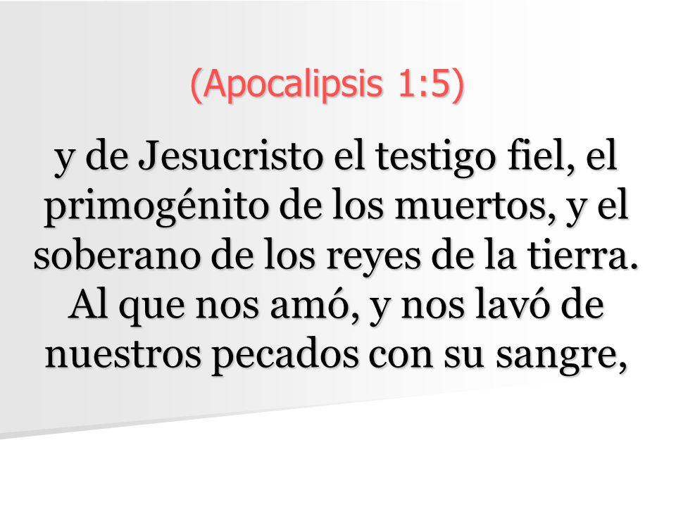 (Apocalipsis 1:5)