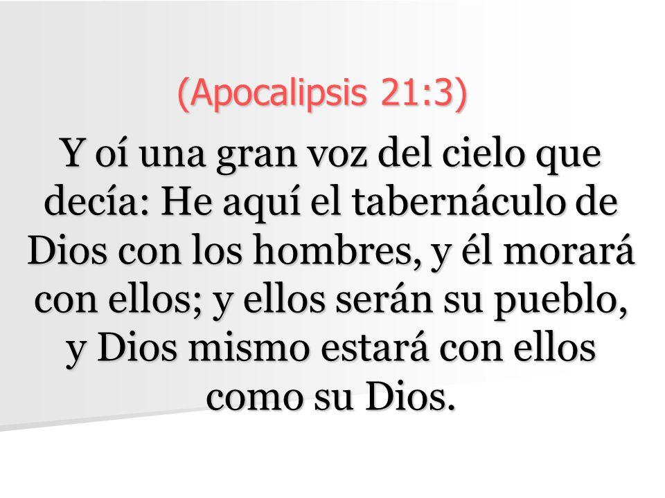 (Apocalipsis 21:3)