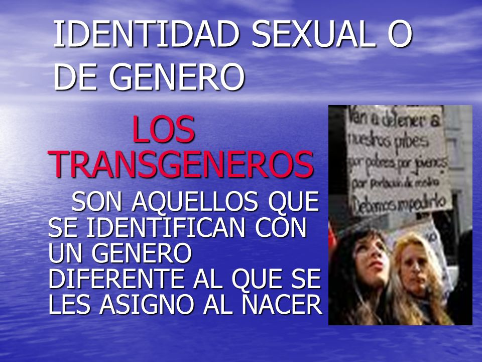 IDENTIDAD SEXUAL O DE GENERO