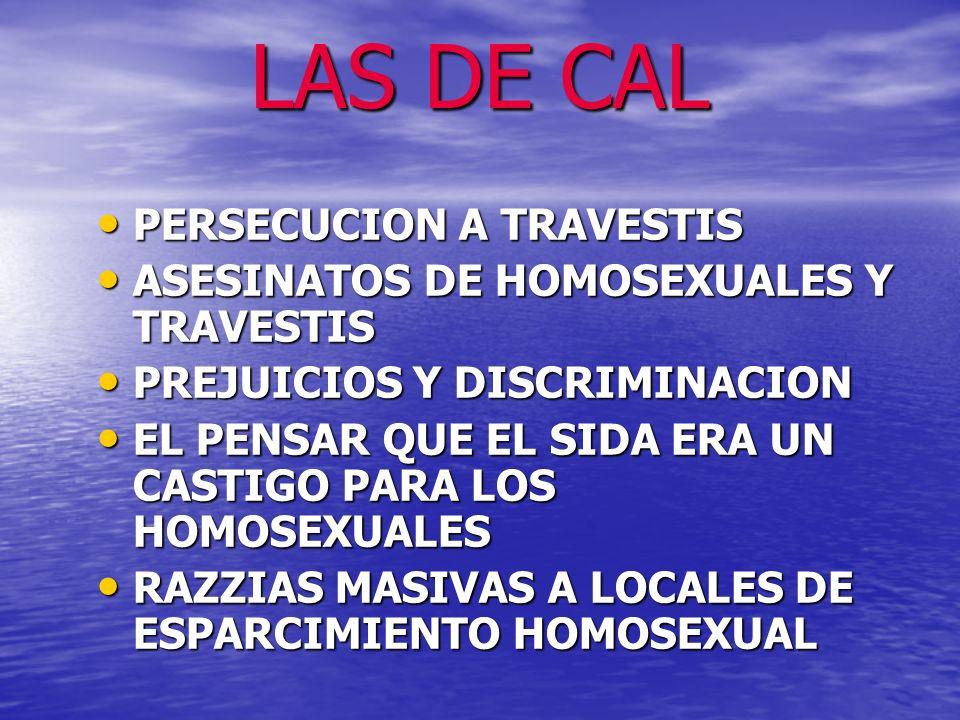 LAS DE CAL PERSECUCION A TRAVESTIS