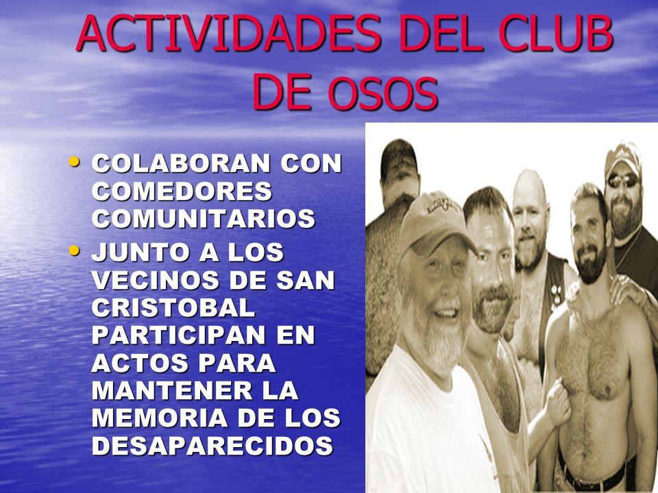 ACTIVIDADES DEL CLUB DE OSOS