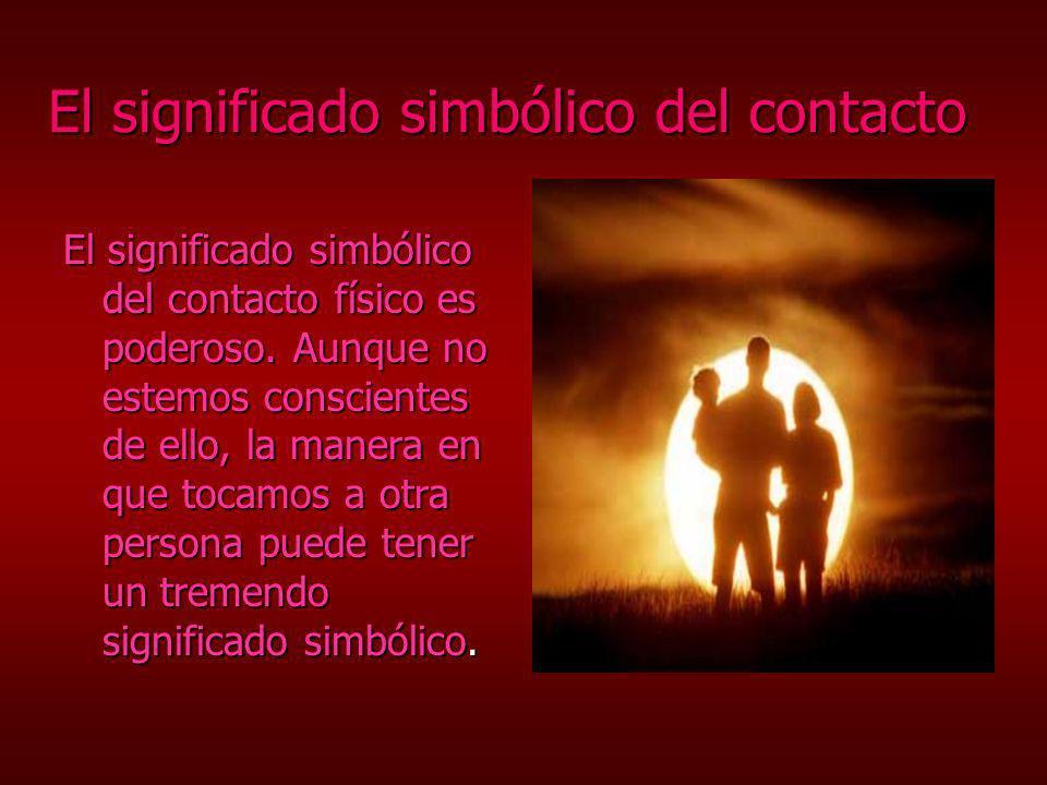 El significado simbólico del contacto